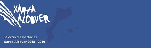La Xarxa Alcover enceta la gira 2018-2019 de teatre