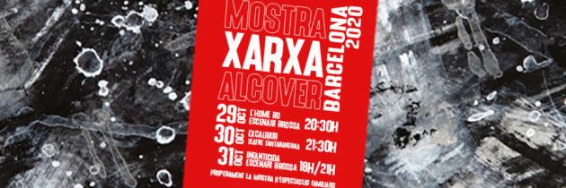 Mostra Xarxa Alcover Teatre Barcelona 2020