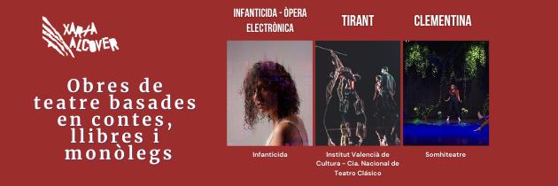 Obres de teatre en català basades en contes, històries i monòlegs: Clementina, Infanticida i Tirant