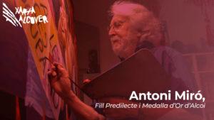 Homenatge a Antoni Miró: Fill predilecte d'Alcoi i Medalla d'Or de la ciutat