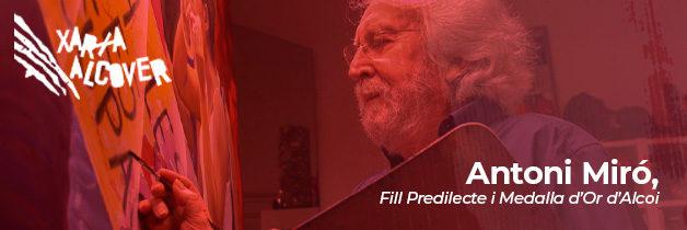 Homenatge a Antoni Miró: Fill predilecte i Medalla d'Or d'Alcoi